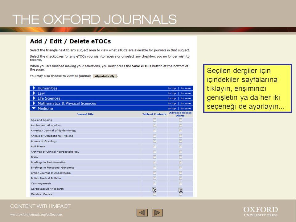 Seçilen dergiler için içindekiler sayfalarına tıklayın, erişiminizi genişletin ya da her iki seçeneği de ayarlayın...