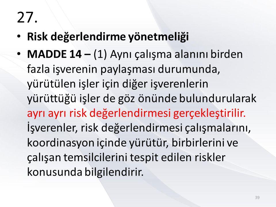 27. Risk değerlendirme yönetmeliği