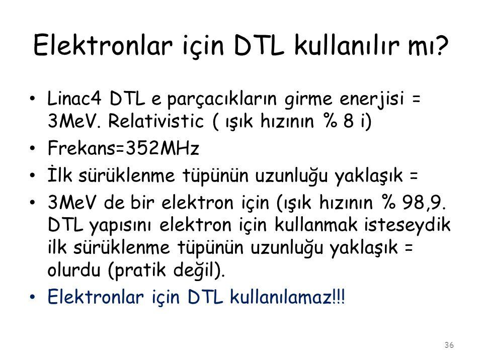 Elektronlar için DTL kullanılır mı