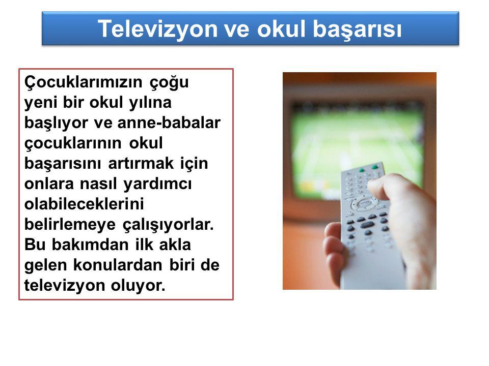 Televizyon ve okul başarısı