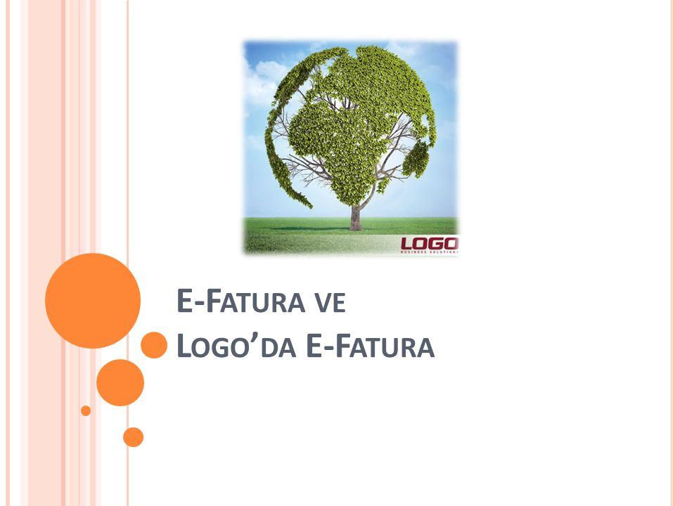 E-Fatura ve Logo'da E-Fatura