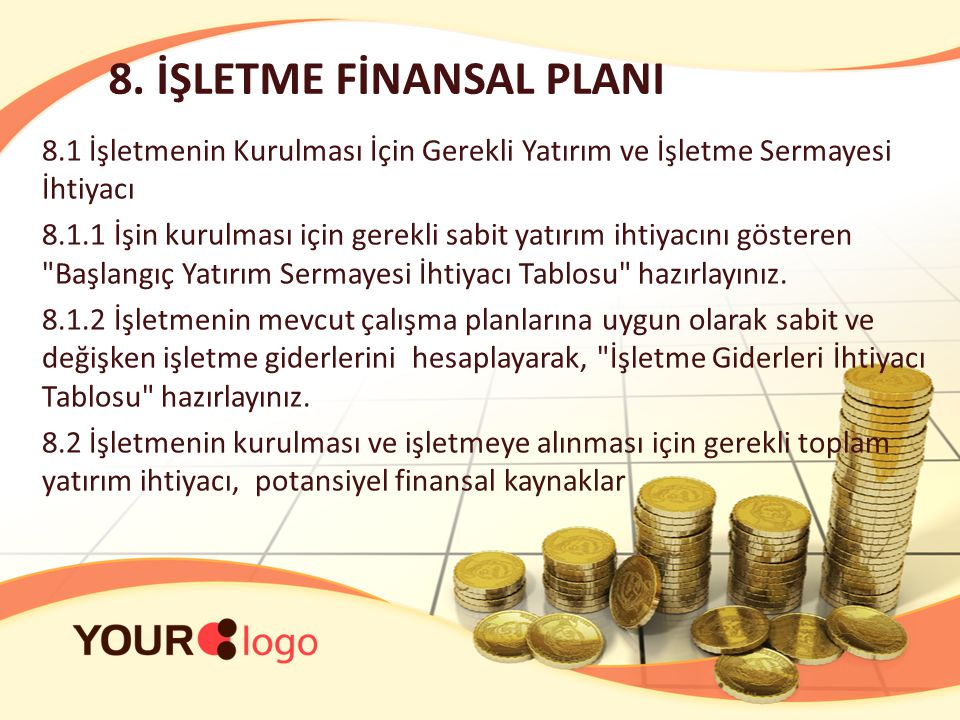 8. İŞLETME FİNANSAL PLANI