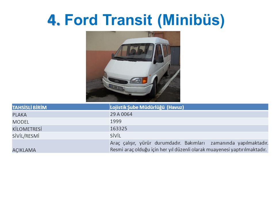 4. Ford Transit (Minibüs)