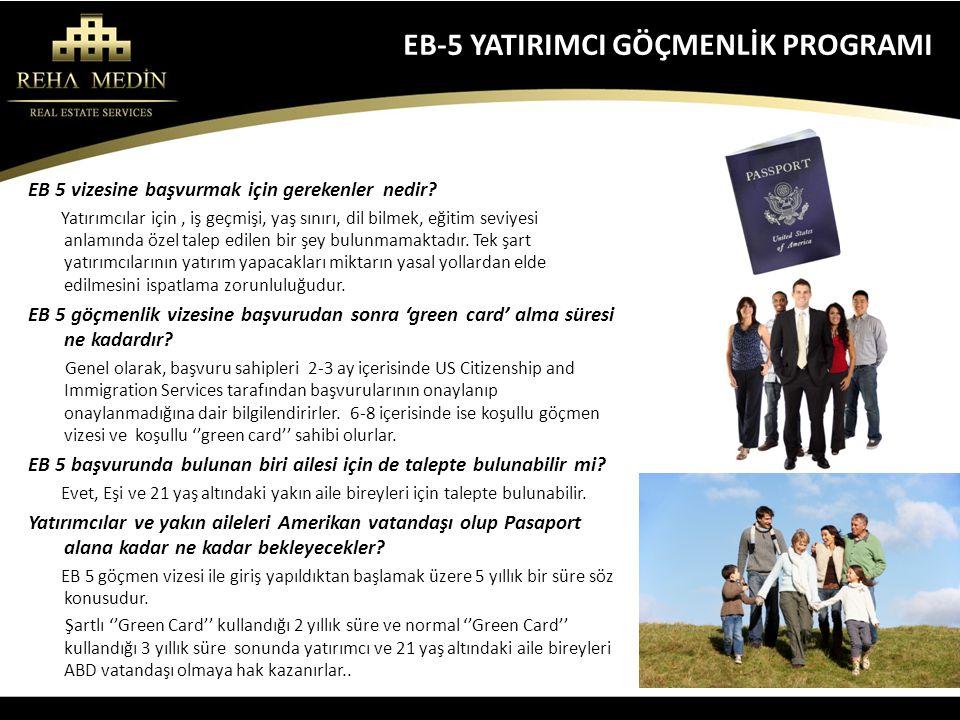 EB-5 YATIRIMCI GÖÇMENLİK PROGRAMI