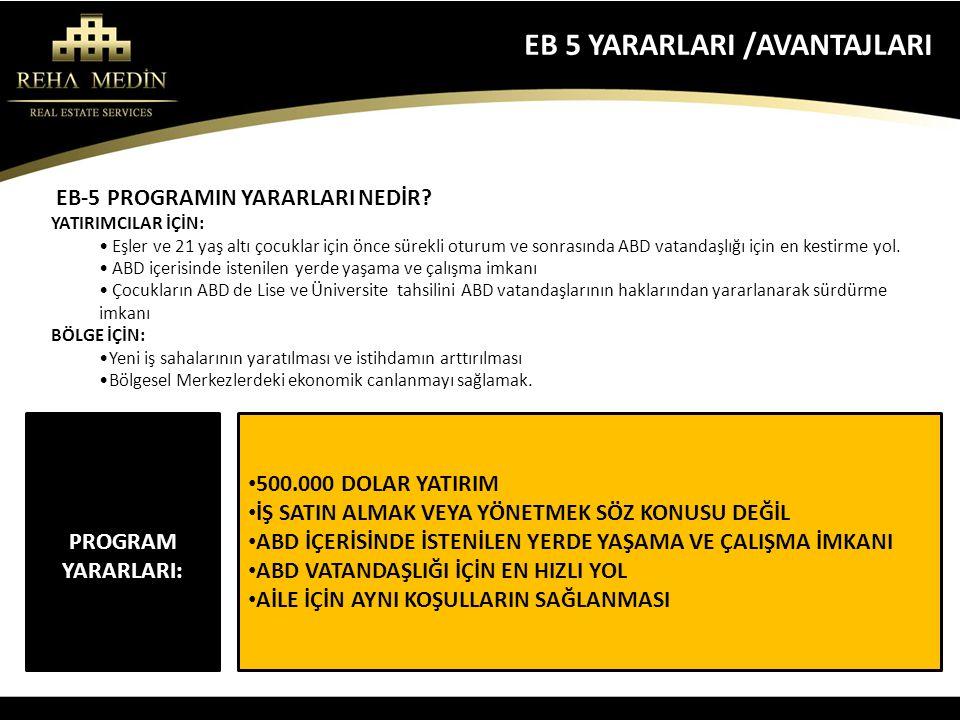 EB 5 YARARLARI /AVANTAJLARI