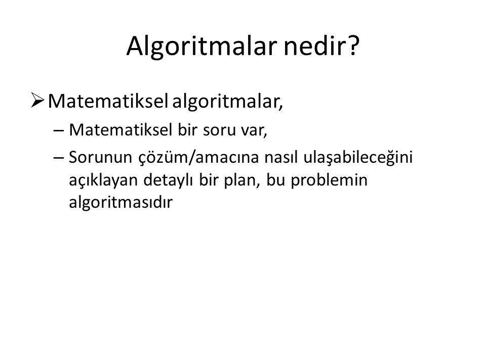 Algoritmalar nedir Matematiksel algoritmalar,