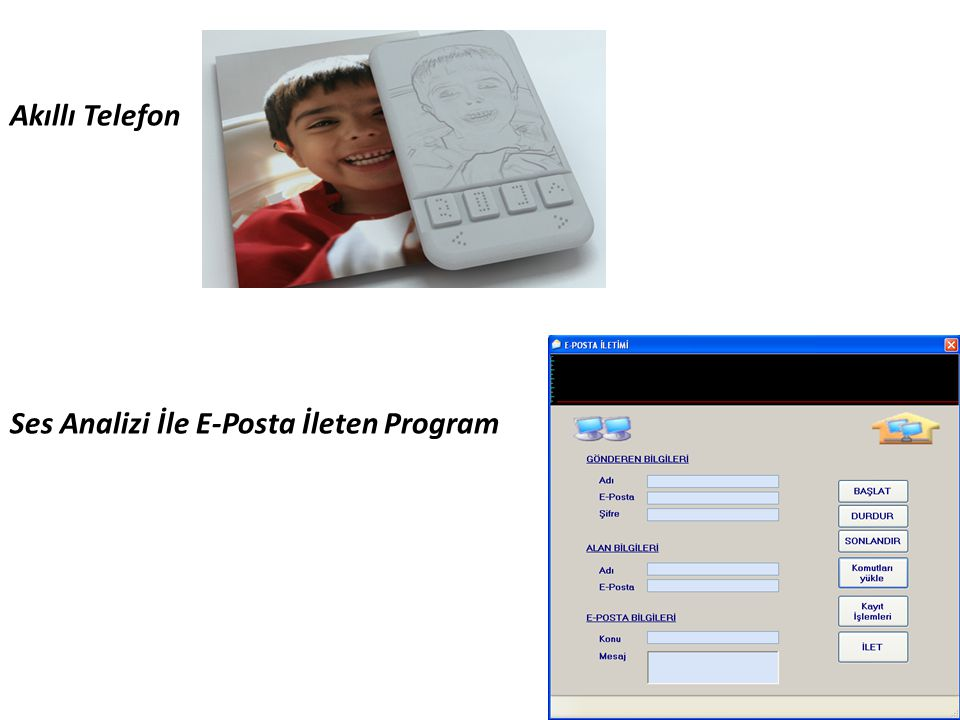 Akıllı Telefon Ses Analizi İle E-Posta İleten Program