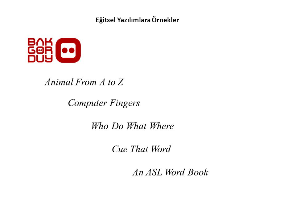 Animal From A to Z Computer Fingers Who Do What Where Cue That Word