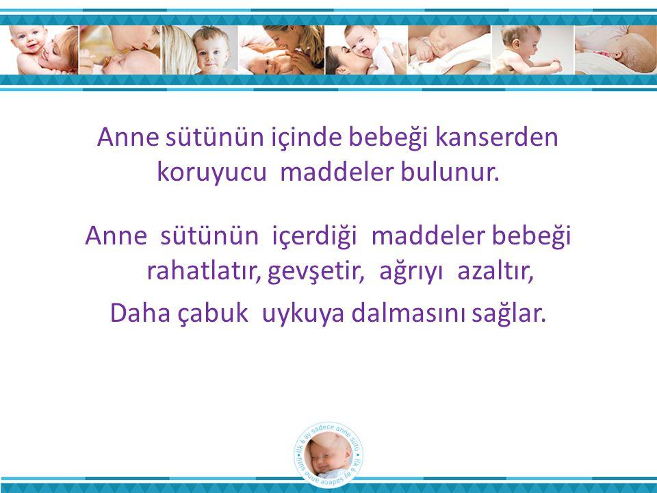Anne sütünün içinde bebeği kanserden koruyucu maddeler bulunur.