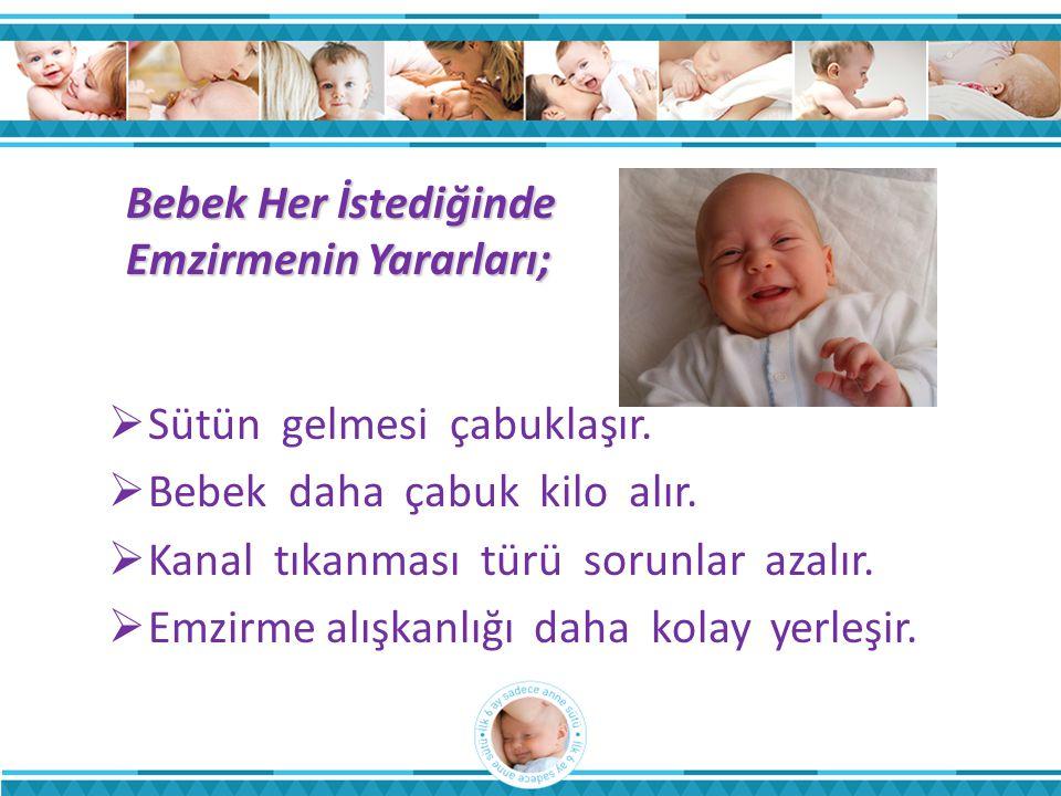 Bebek Her İstediğinde Emzirmenin Yararları;