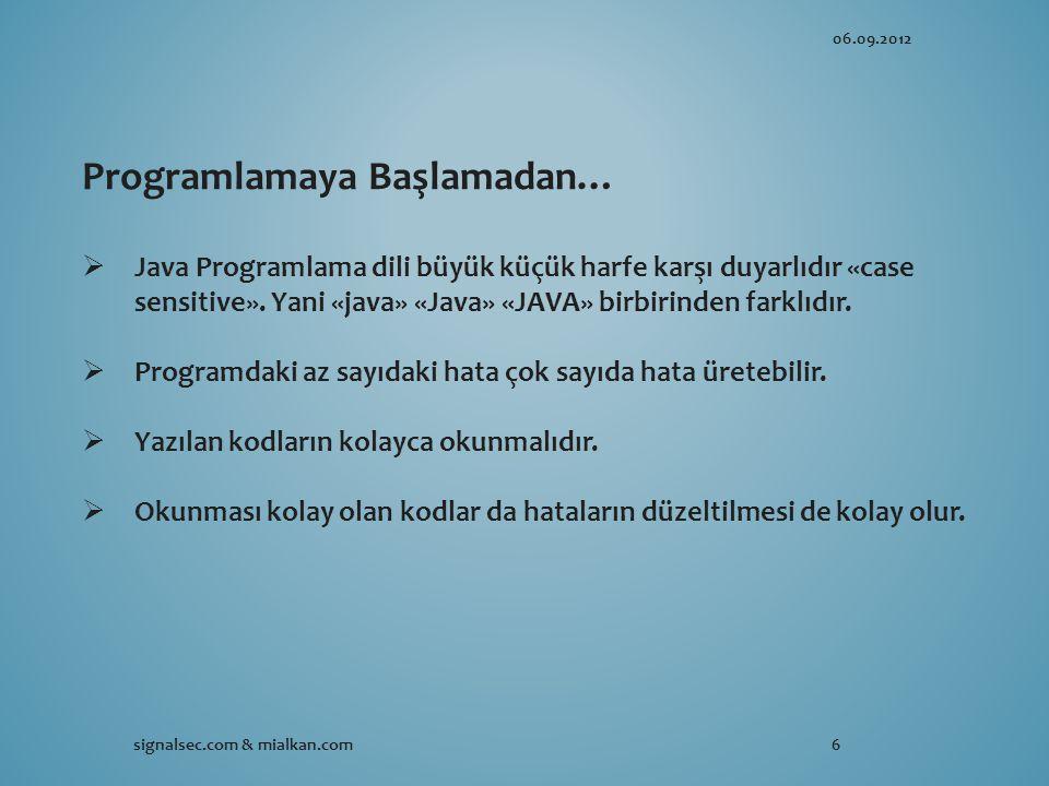 Programlamaya Başlamadan…