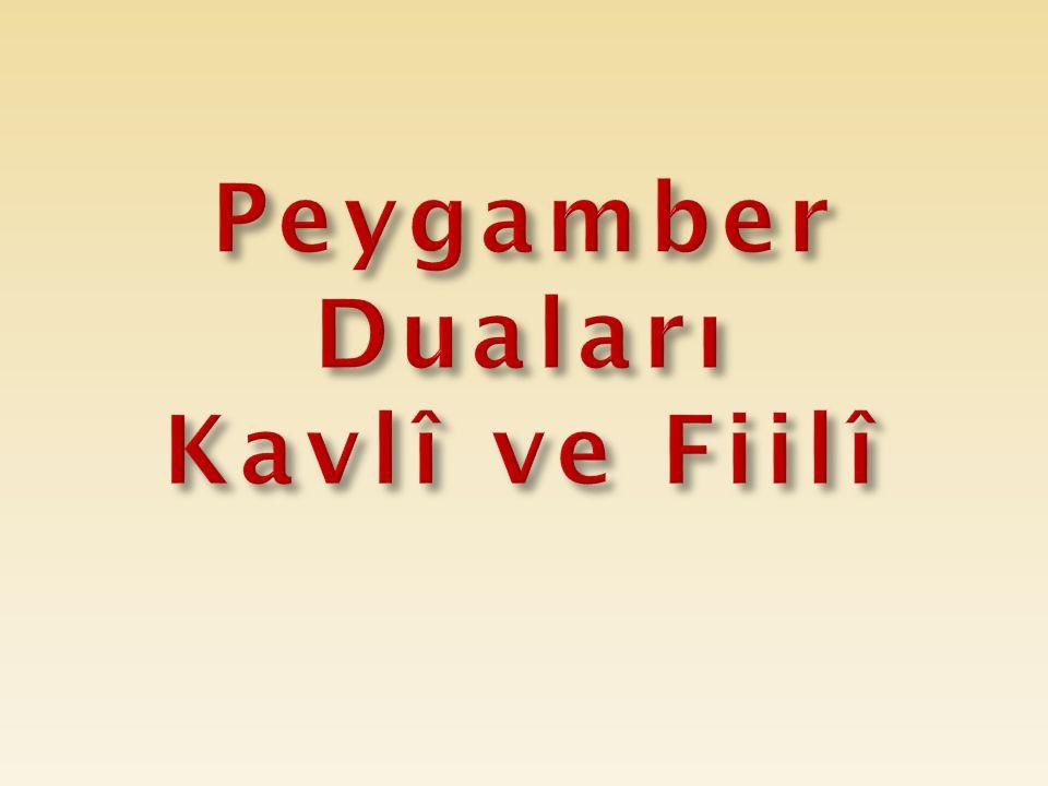 Peygamber Duaları Kavlî ve Fiilî