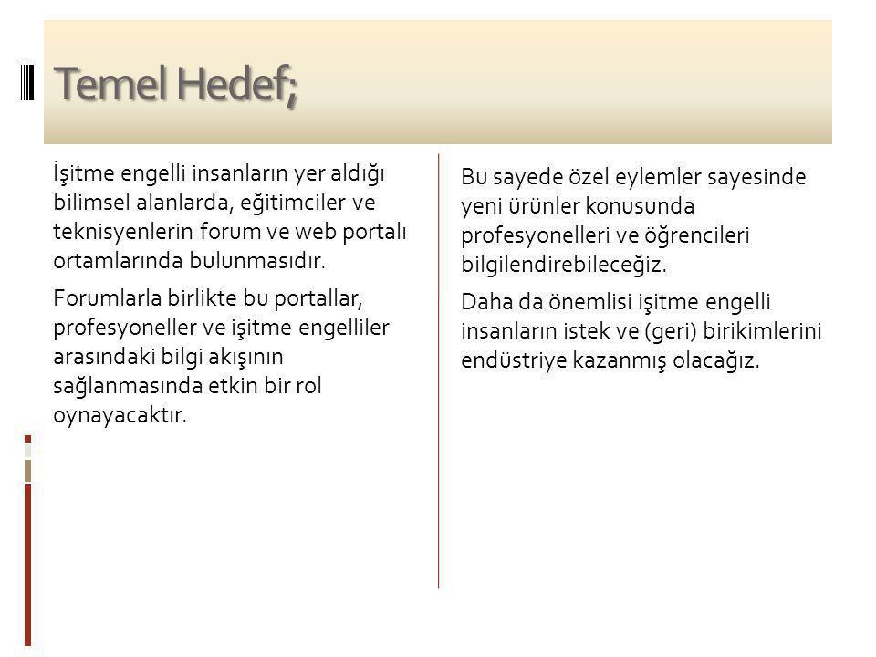 Temel Hedef;