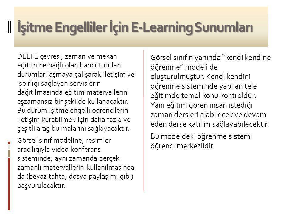İşitme Engelliler İçin E-Learning Sunumları