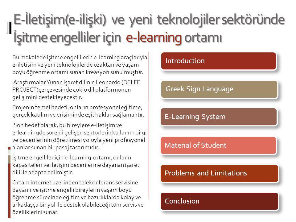 E-İletişim(e-ilişki) ve yeni teknolojiler sektöründe İşitme engelliler için e-learning ortamı