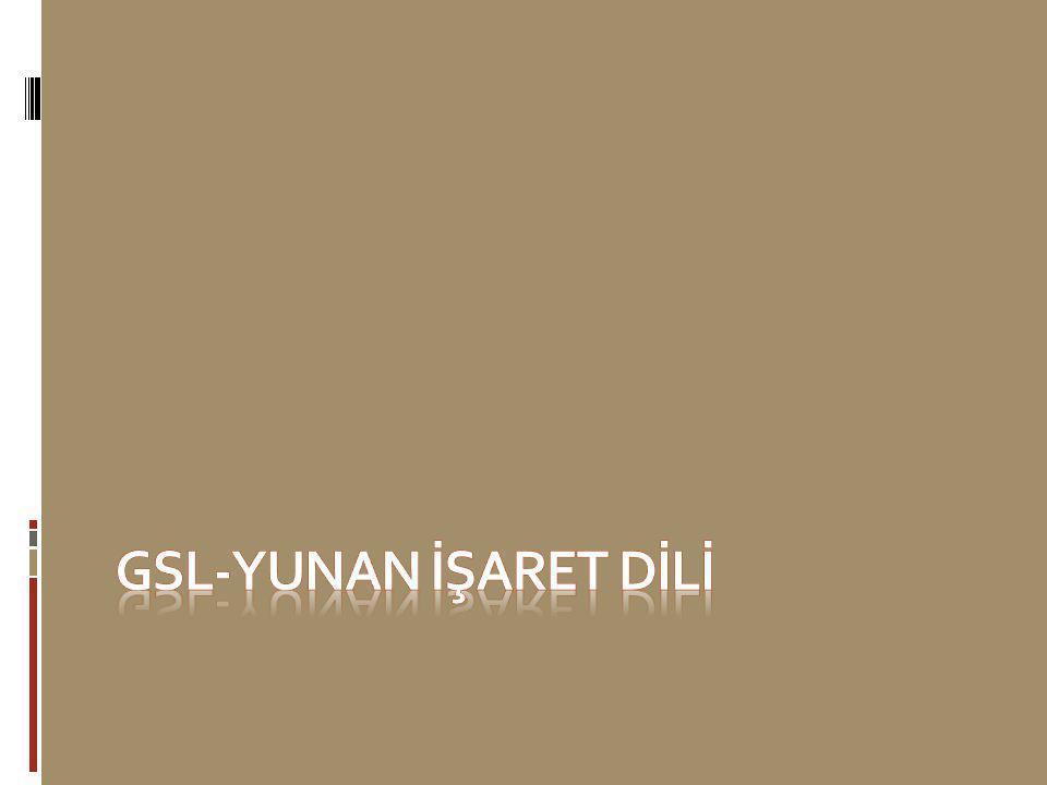 GSL-Yunan İşaret DİLİ