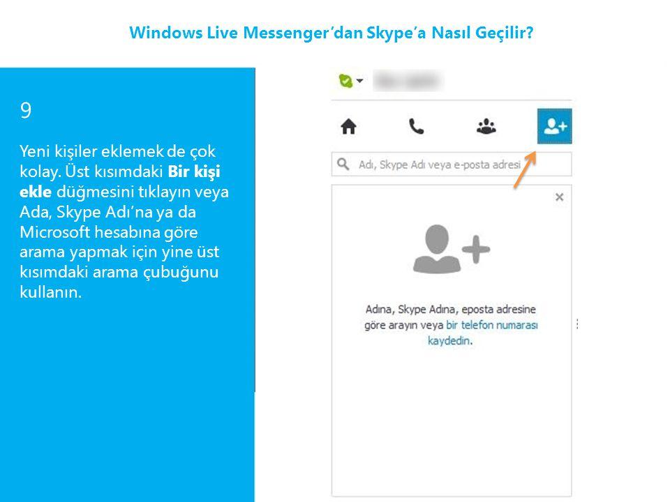 9 Windows Live Messenger'dan Skype'a Nasıl Geçilir