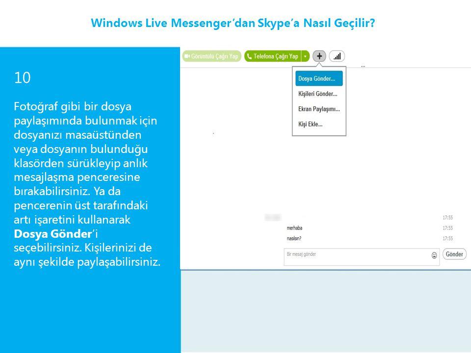 10 Windows Live Messenger'dan Skype'a Nasıl Geçilir
