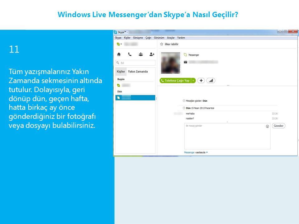 11 Windows Live Messenger'dan Skype'a Nasıl Geçilir