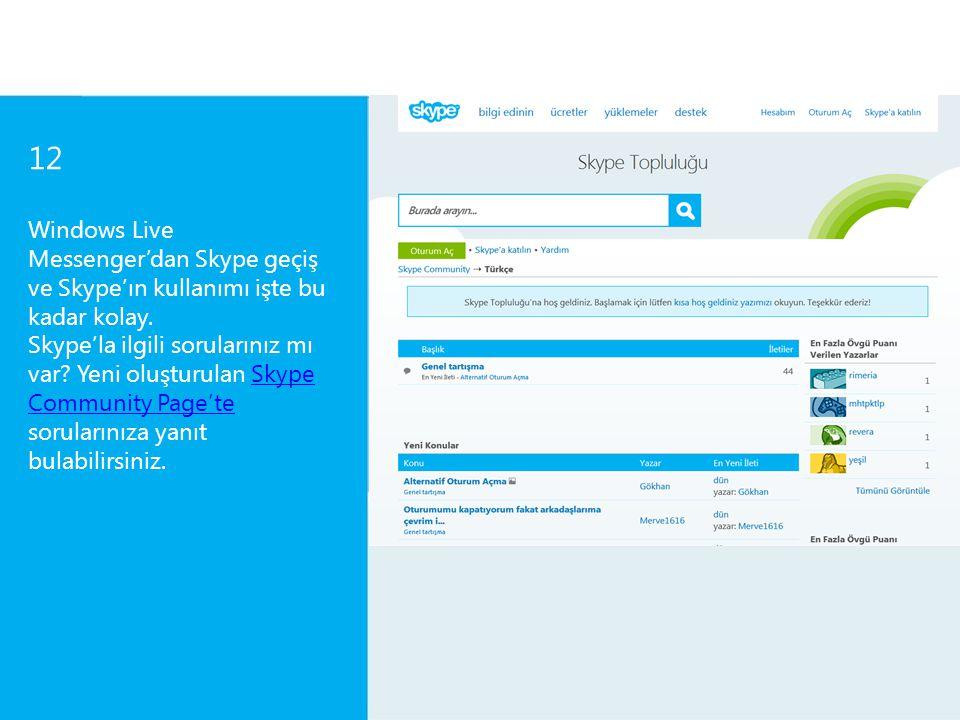 12 Windows Live Messenger'dan Skype'a Nasıl Geçilir