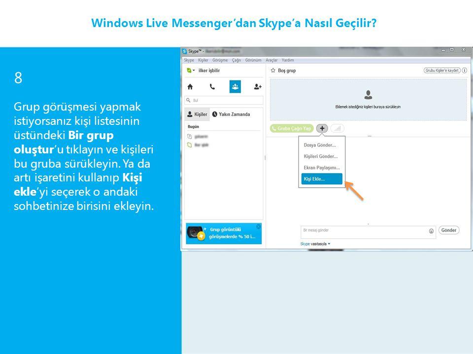8 Windows Live Messenger'dan Skype'a Nasıl Geçilir