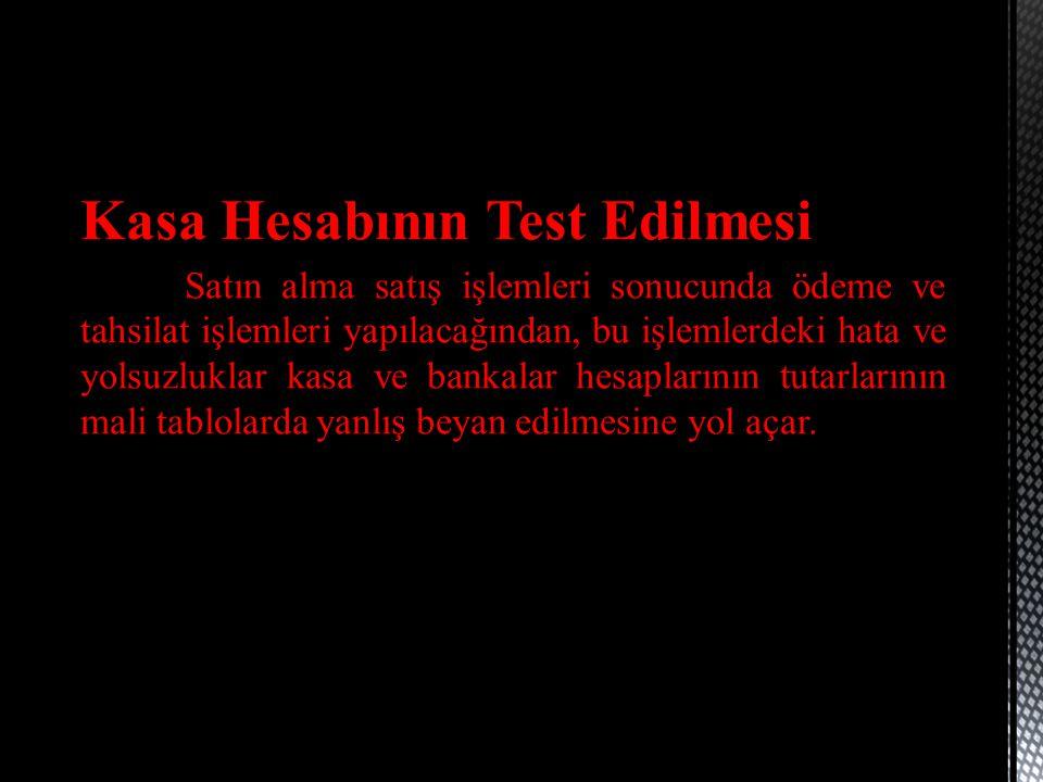 Kasa Hesabının Test Edilmesi