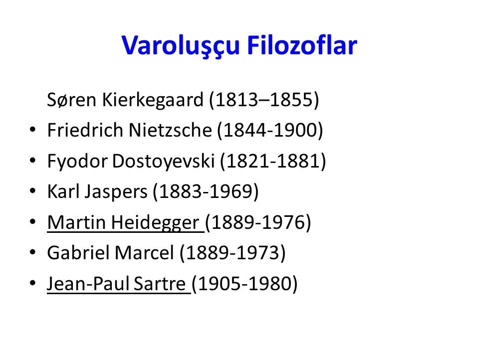 Varoluşçu Filozoflar Søren Kierkegaard (1813–1855)