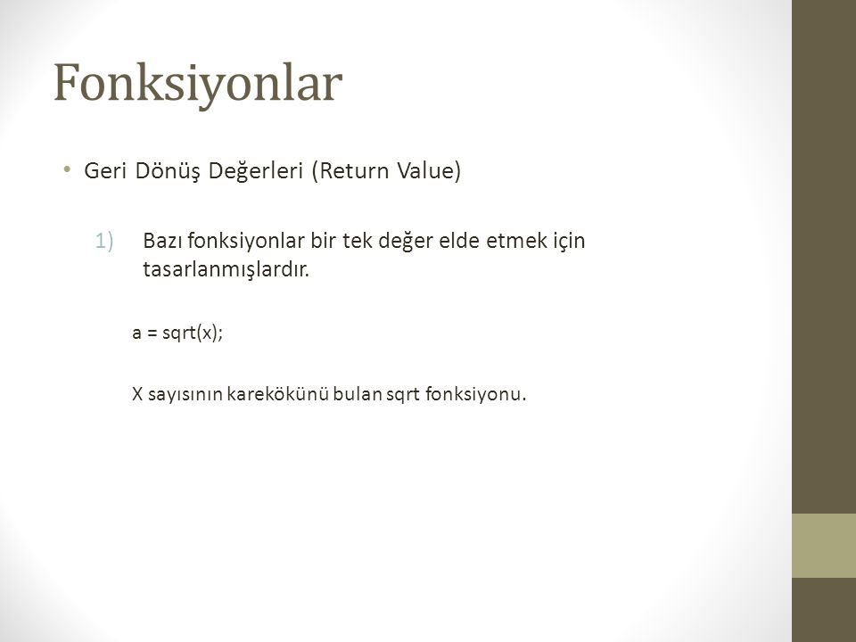 Fonksiyonlar Geri Dönüş Değerleri (Return Value)