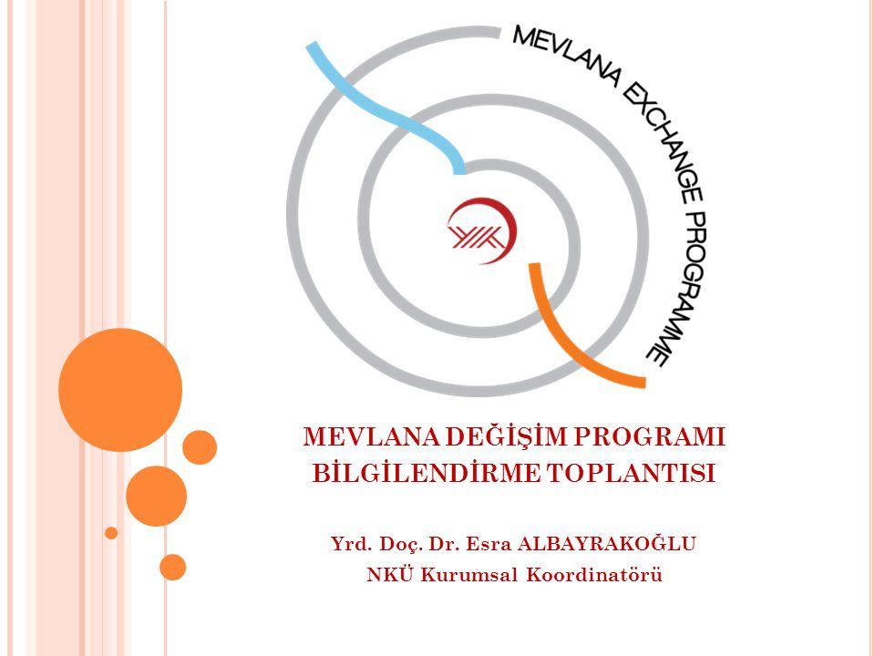 MEVLANA DEĞİŞİM PROGRAMI BİLGİLENDİRME TOPLANTISI