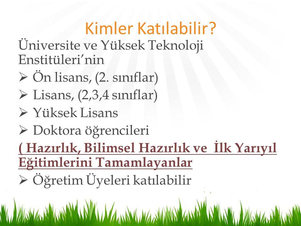 Kimler Katılabilir Üniversite ve Yüksek Teknoloji Enstitüleri'nin