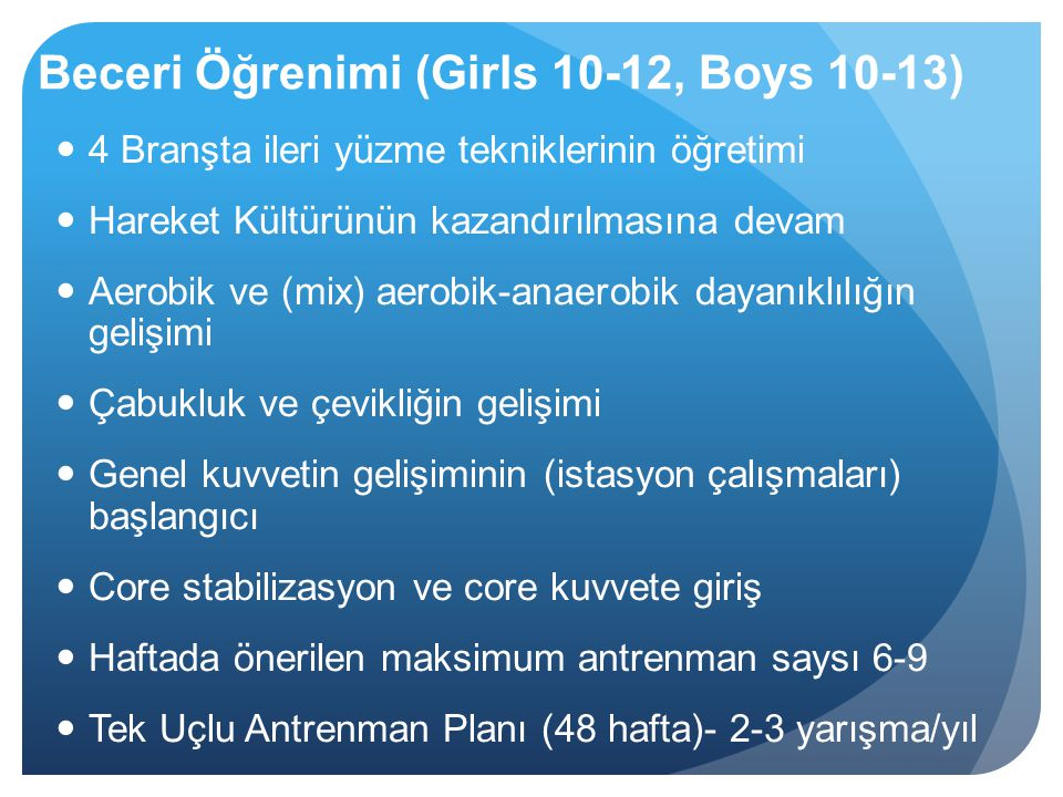 Beceri Öğrenimi (Girls 10-12, Boys 10-13)