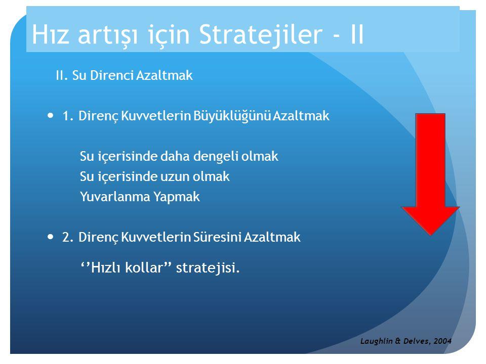 Hız artışı için Stratejiler - II