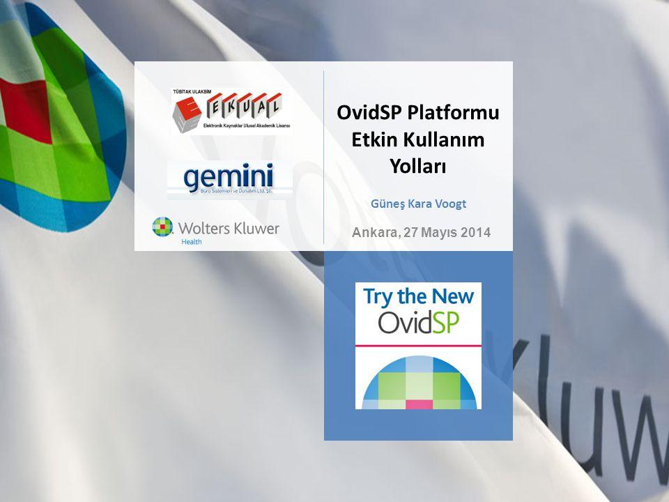 OvidSP Platformu Etkin Kullanım Yolları