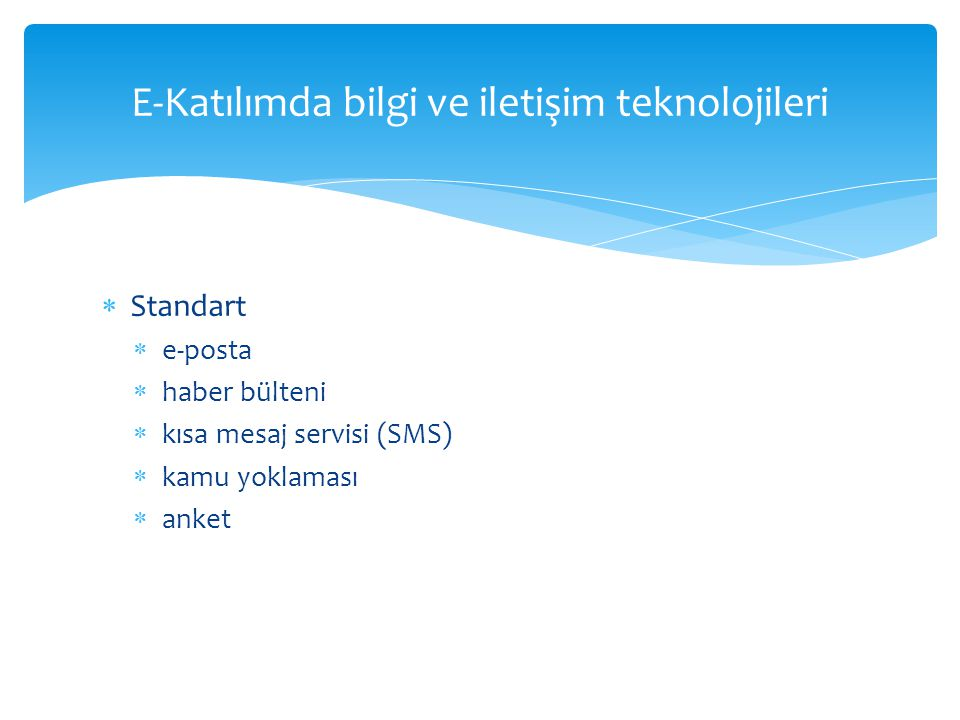 E-Katılımda bilgi ve iletişim teknolojileri