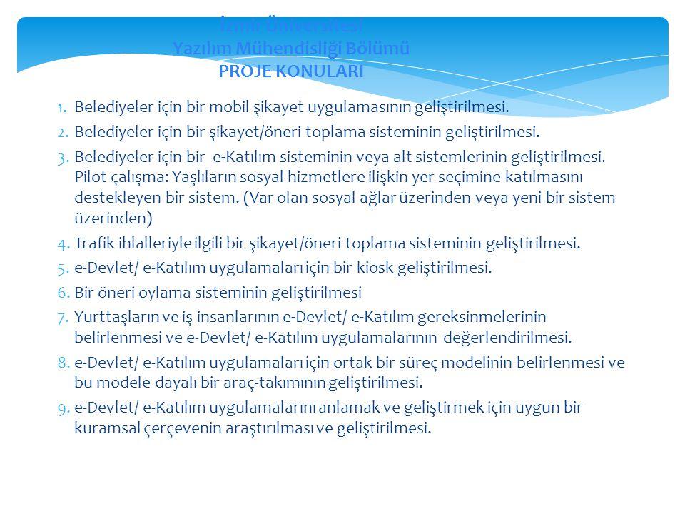 İzmir Üniversitesi Yazılım Mühendisliği Bölümü PROJE KONULARI