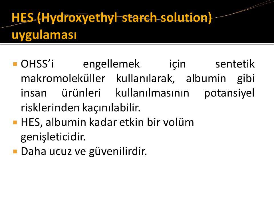 HES (Hydroxyethyl starch solution) uygulaması