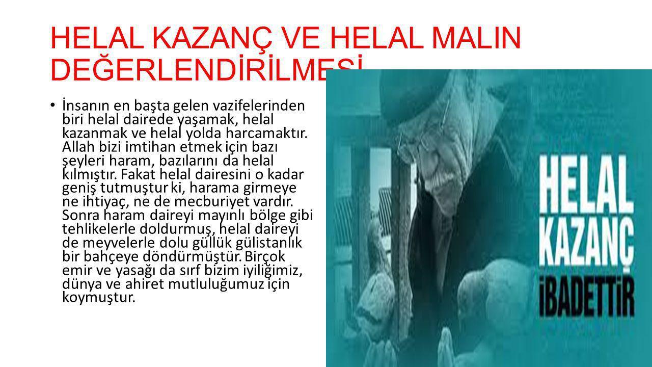 HELAL KAZANÇ VE HELAL MALIN DEĞERLENDİRİLMESİ
