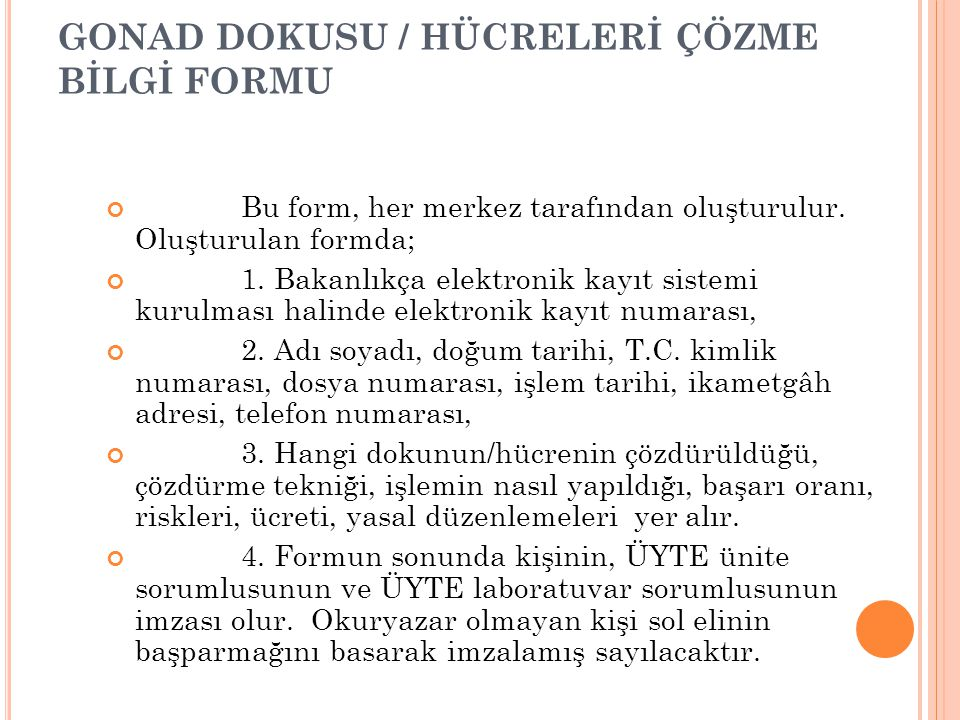GONAD DOKUSU / HÜCRELERİ ÇÖZME BİLGİ FORMU