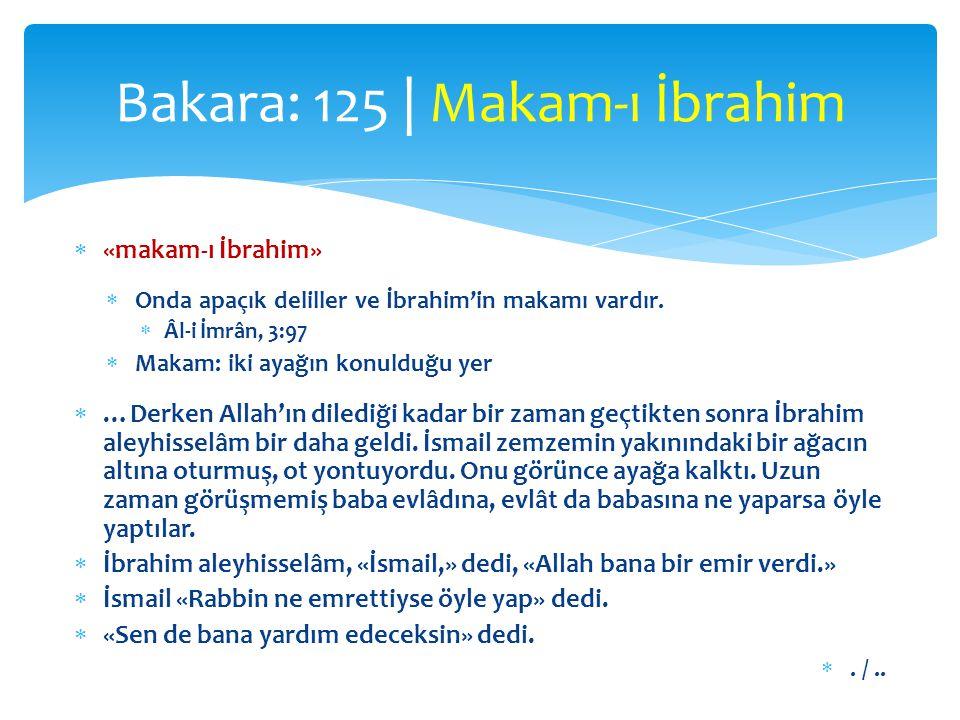Bakara: 125 | Makam-ı İbrahim