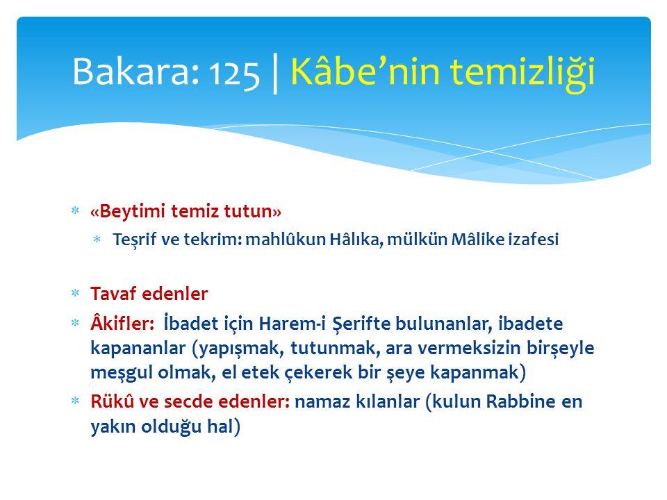 Bakara: 125 | Kâbe'nin temizliği