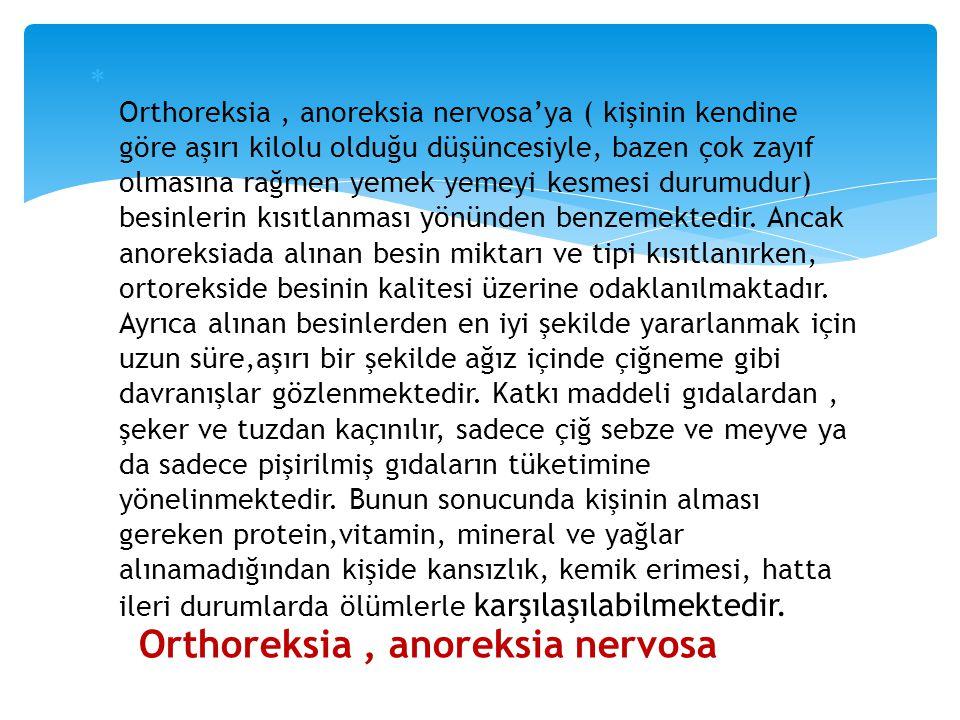 Orthoreksia , anoreksia nervosa