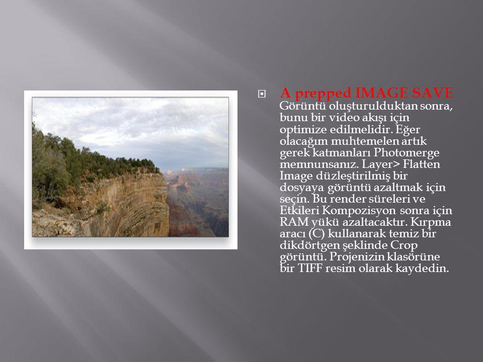 A prepped IMAGE SAVE Görüntü oluşturulduktan sonra, bunu bir video akışı için optimize edilmelidir.