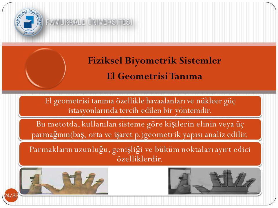 Fiziksel Biyometrik Sistemler