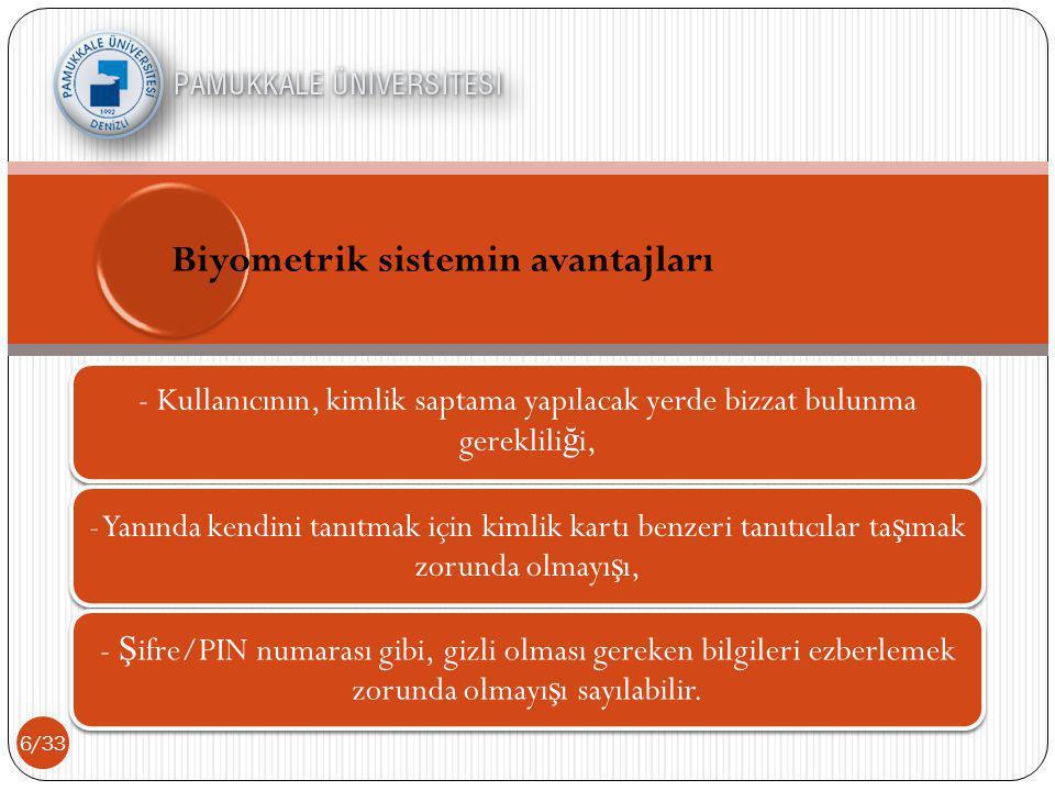 Biyometrik sistemin avantajları