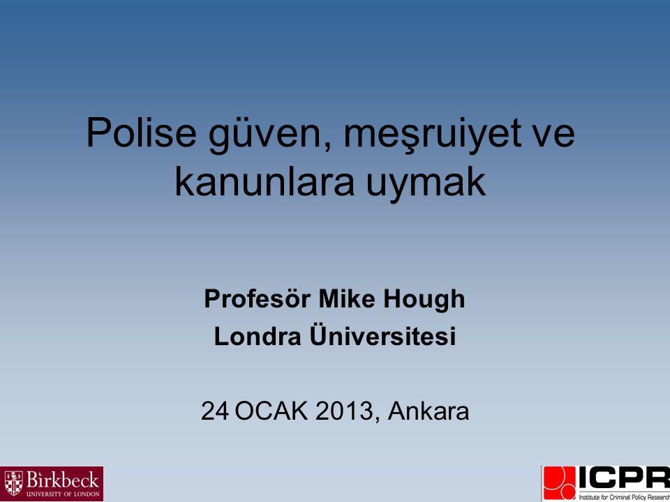Polise güven, meşruiyet ve kanunlara uymak