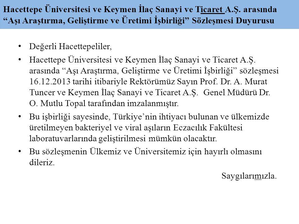 Hacettepe Üniversitesi ve Keymen İlaç Sanayi ve Ticaret A. Ş