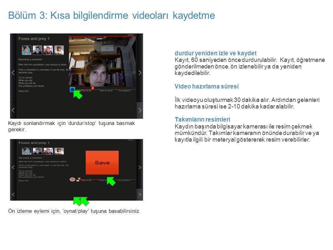 Bölüm 3: Kısa bilgilendirme videoları kaydetme
