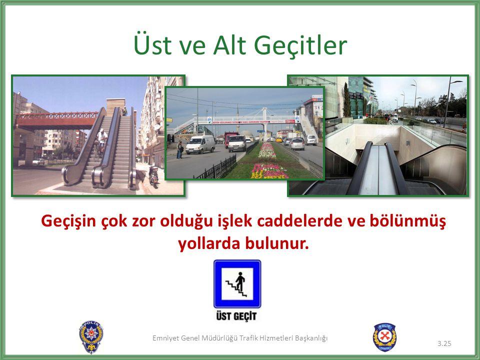 Geçişin çok zor olduğu işlek caddelerde ve bölünmüş yollarda bulunur.