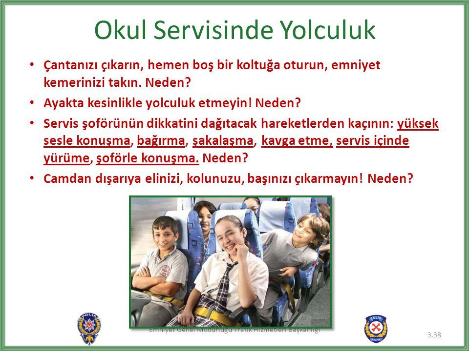 Okul Servisinde Yolculuk
