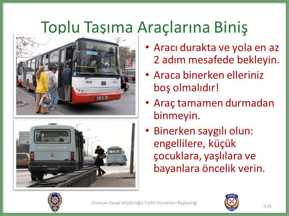 Toplu Taşıma Araçlarına Biniş